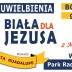 "Koncert Uwielbienia ""Biała dla Jezusa"""